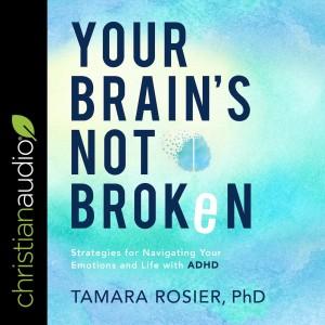 Your Brain's Not Broken