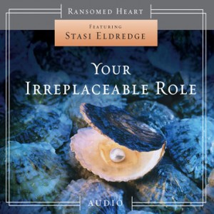 Your Irreplaceable Role