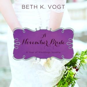 A November Bride (A Year of Weddings Novella, Book #12)