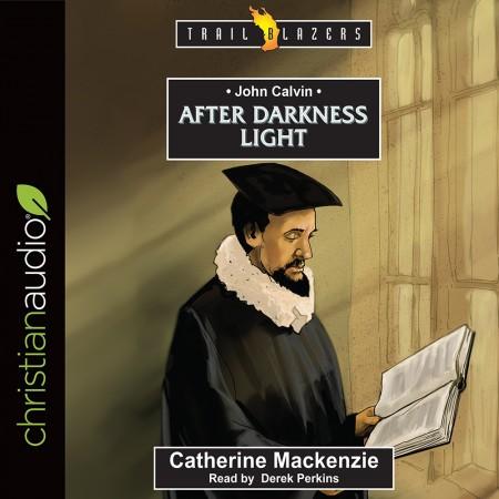 John Calvin (Trailblazers Series)