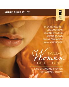 12 Women of the Bible: Audio Bible Studies