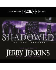 Shadowed (Underground Zealot Series, Book #3)