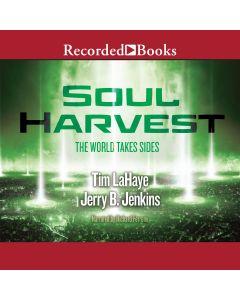 Soul Harvest (Left Behind Series, Book #4)