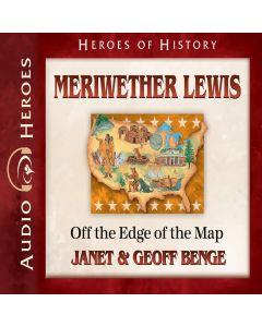 Meriwether Lewis (Heroes of History Series)