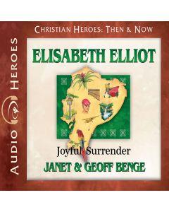 Elisabeth Elliot (Christian Heroes: Then & Now)