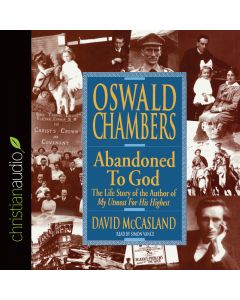 Oswald Chambers: Abandoned to God