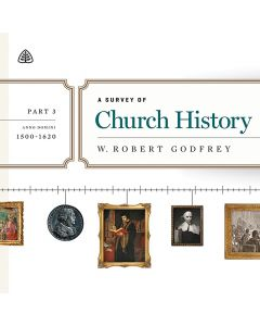 A Survey of Church History, Part 3