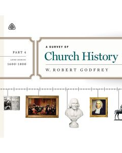 A Survey of Church History, Part 4
