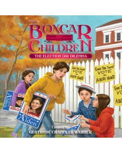 The Election Day Dilemma (The Boxcar Children Mysteries, Book #145)
