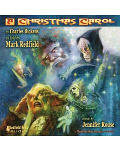 Charles Dickens' A Christmas Carol as Told by Mark Redfield