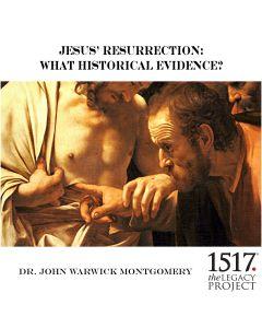 Jesus' Resurrection: What Historical Evidence?