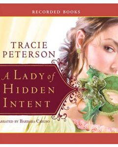 A Lady of Hidden Intent (Ladies of Liberty, Book #2)