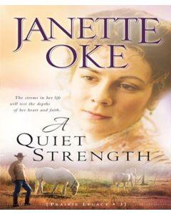 A Quiet Strength (A Prairie Legacy, Book #3)