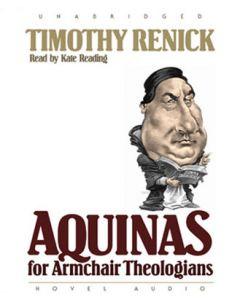 Aquinas for Armchair Theologians