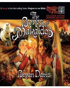 The Bones of Makaidos (Oracles of Fire Series, Book #4)