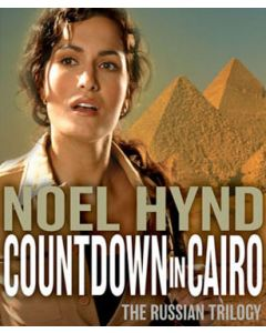 Countdown to Cairo (The Russian Trilogy, Book #3)