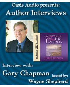 Author Interview with Dr. Gary Chapman