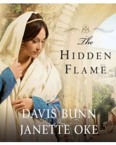 The Hidden Flame (Acts of Faith Series, Book #2)