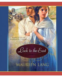 Look to the East (The Great War Series, Book #1)