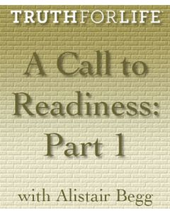 A Call to Readiness, Part 1