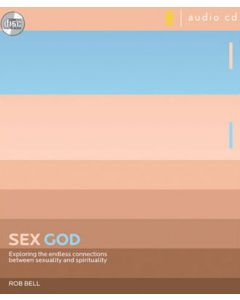Sex God: The Endless Connections between Sexuality and Spiritual