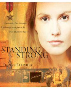 Standing Strong (Homeland Heroes Series, Book #4)