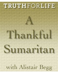 A Thankful Samaritan