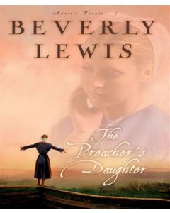 The Preacher's Daughter (Annie's People Book, Book #1)