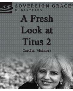 A Fresh Look at Titus 2