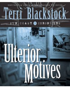 Ulterior Motives (Sun Coast Chronicles, Book #3)