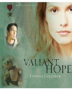 Valiant Hope (Homeland Heroes Series, Book #3)