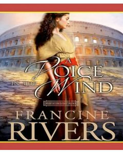 A Voice in the Wind (Mark of the Lion, Book #1)