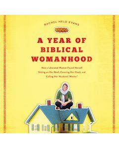 A Year of Biblical Womanhood