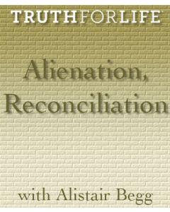 Alienation, Reconcilliation