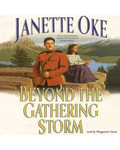 Beyond the Gathering Storm (The Canadian West Series, Book #5)