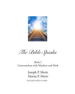 The Bible Speaks, Book I (The Bible Speaks, Book #1)