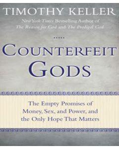Counterfeit Gods