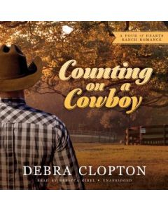 Counting on a Cowboy (The Four of Hearts Ranch Romance Series, Book #2)