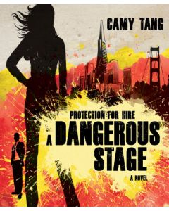 A Dangerous Stage (Protection for Hire Collection, Book #2)