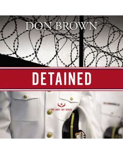 Detained (The Navy JAG Series, Book #1)