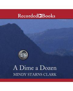 Dime a Dozen (Million Dollar Mysteries, Book #3)