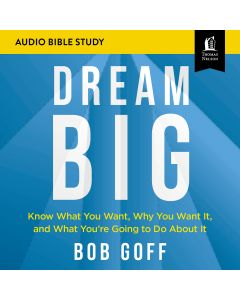 Dream Big (Audio Bible Studies)