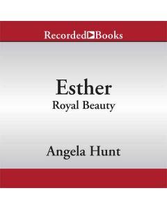 Esther (A Dangerous Beauty Novel Series, Book #1)