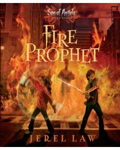 Fire Prophet (Son of Angels Jonah Stone Series, Book #2)