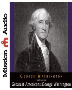 Greatest Americans: George Washington