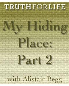 My Hiding Place Part 2