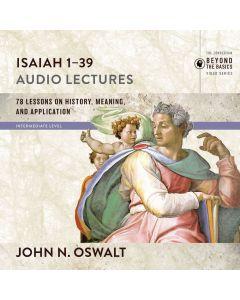Isaiah 1-39: Audio Lectures