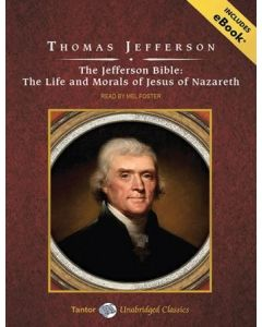The Jefferson Bible (Tantor Unabridged Classics)