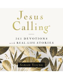 Jesus Calling, 365 Devotions with Real-Life Stories, with Full Scriptures (Jesus Calling)
