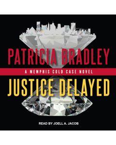 Justice Delayed (Memphis Cold Case, Book #1)